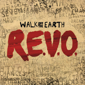 R.E.V.O. - Walk Off The Earth