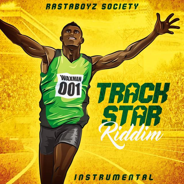 Track Star Riddim (Instrumental) by Rastaboyz Society on Spotify