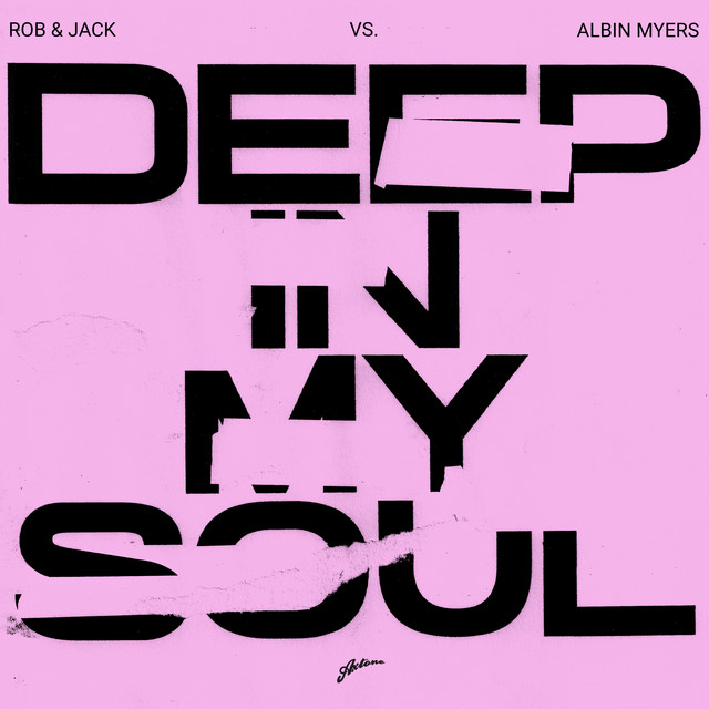 Rob & Jack & Albin Myers - Deep In My Soul cover