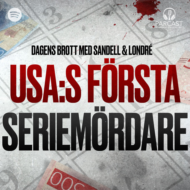Sandell & Londré: USA:s första seriemördare