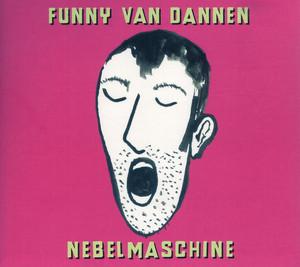 Nebelmaschine - Funny Van Dannen