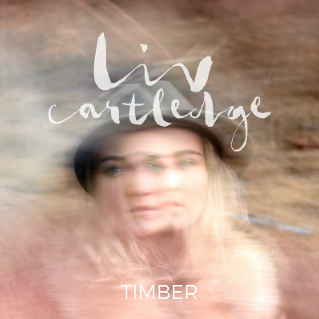 Album cover for Timber by Liv Cartledge