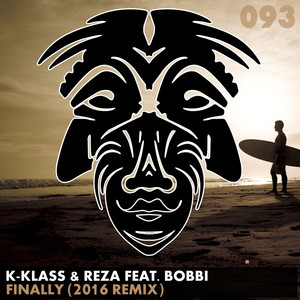 Finally (K-Klass & Reza 2016 Remix)