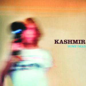 Home Dead - Kashmir