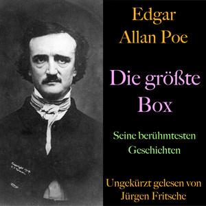 Edgar Allan Poe: Die größte Box (Seine berühmtesten Geschichten) Audiobook