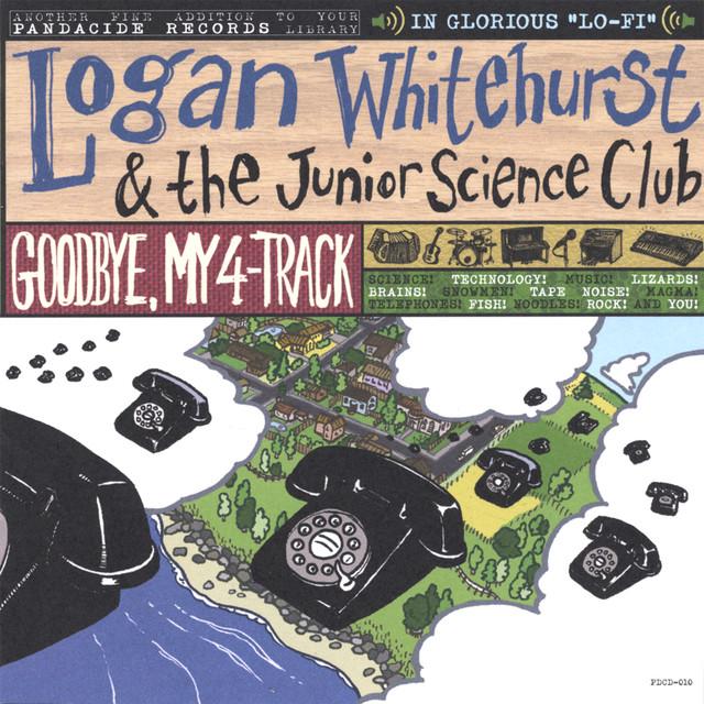 Good Bye, My 4-Track by Logan Whitehurst & The Junior Science Club