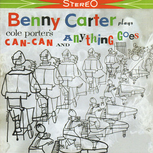 Benny Carter Plays Cole Porter's Can-Can And Anything Goes album