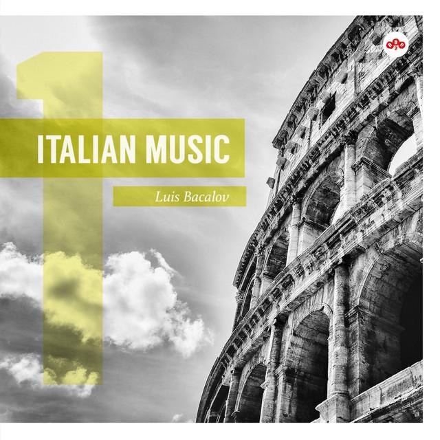 Italian Music, Vol. 1: Luis Bacalov