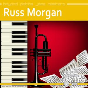 Beyond Patina Jazz Masters: Russ Morgan album