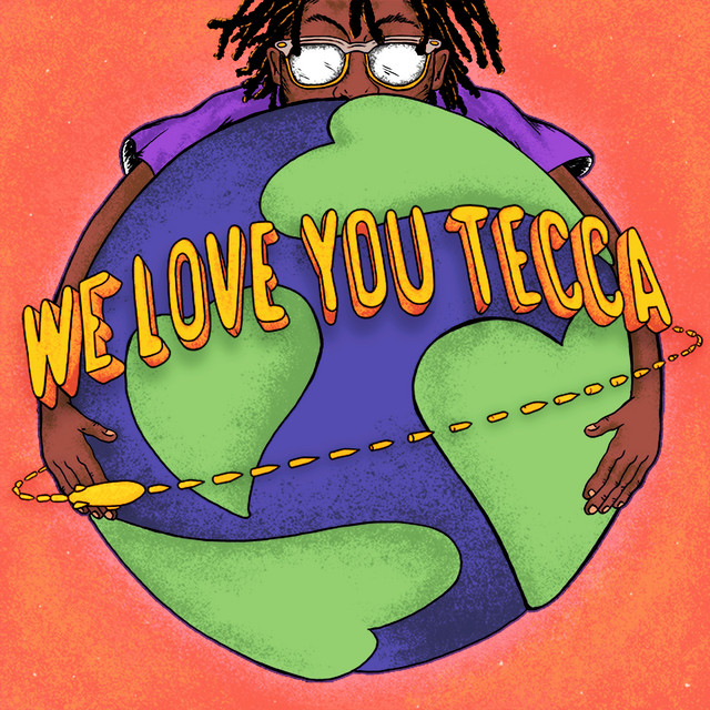 We Love You Tecca