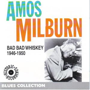 Bad Bad Whiskey 1946-1950 (Historic Recordings) album