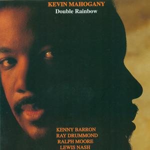 Mahogany, Kevin: Double Rainbow album