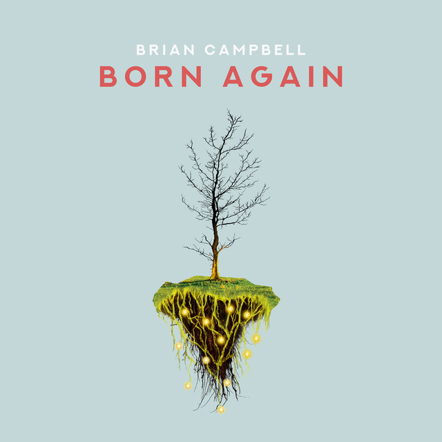 Album cover for Born Again by Brian Campbell