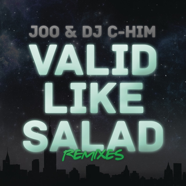 Valid Like Salad (Remixes)