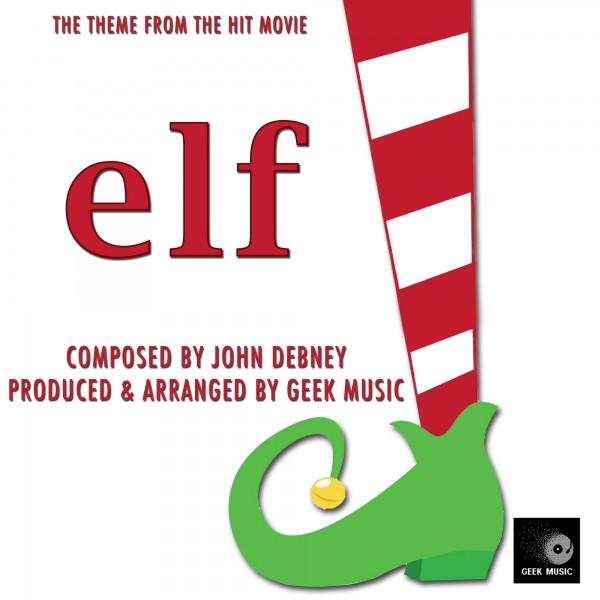 Elf - Main Theme by Geek Music on Spotify