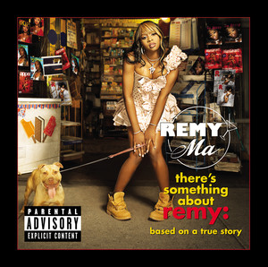 There's Something About Remy-Based On A True Story (Explicit) album