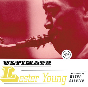 Ultimate Lester Young album