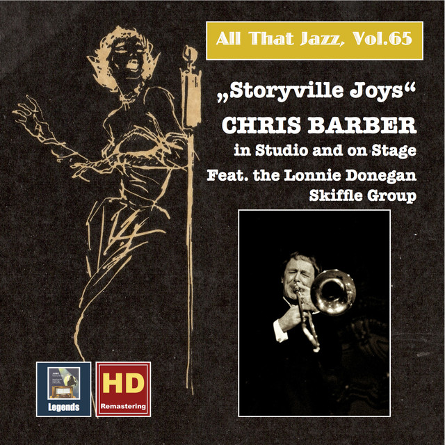 Chris Barber's Jazz Band All That Jazz, Vol. 65: Storyville Joys – Chris Barber in Studio and on Stage (2016 Remaster) album cover