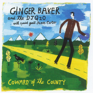 Ginger Baker, The DJQ2O Coward of the County cover