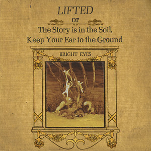LIFTED Or The Story Is In The Soil, Keep Your Ear To The Ground Albumcover