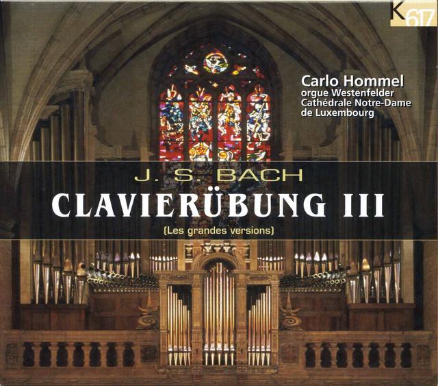 Bach: Clavierübung III (Excerpts)