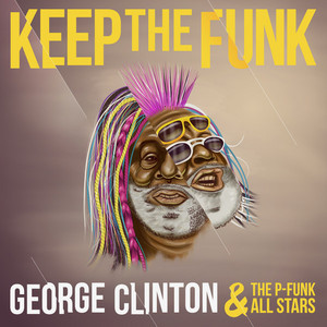 George Clinton & The P-Funk All Stars Funkentelechy (Where'd You Get That Funk From) cover