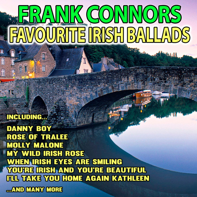 Favourite Irish Ballads by Frank Connors on Spotify