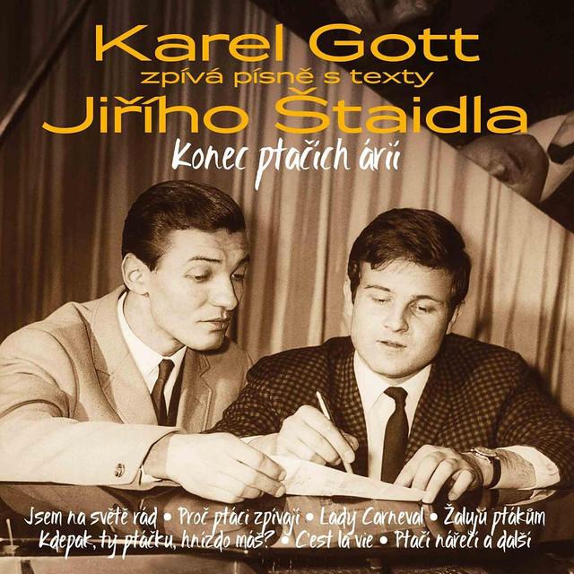 Konec ptačích árií - Karel Gott zpívá písně s texty Jiřího Štaidla