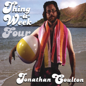 Thing a Week Four - Jonathan Coulton