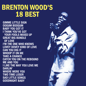 Brenton Wood Baby You Got It cover