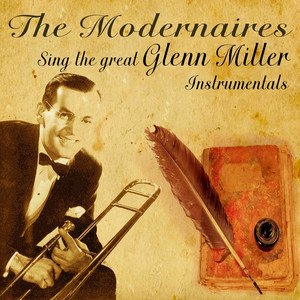 The Modernaires Sing The Great Glenn Miller Instrumentals album