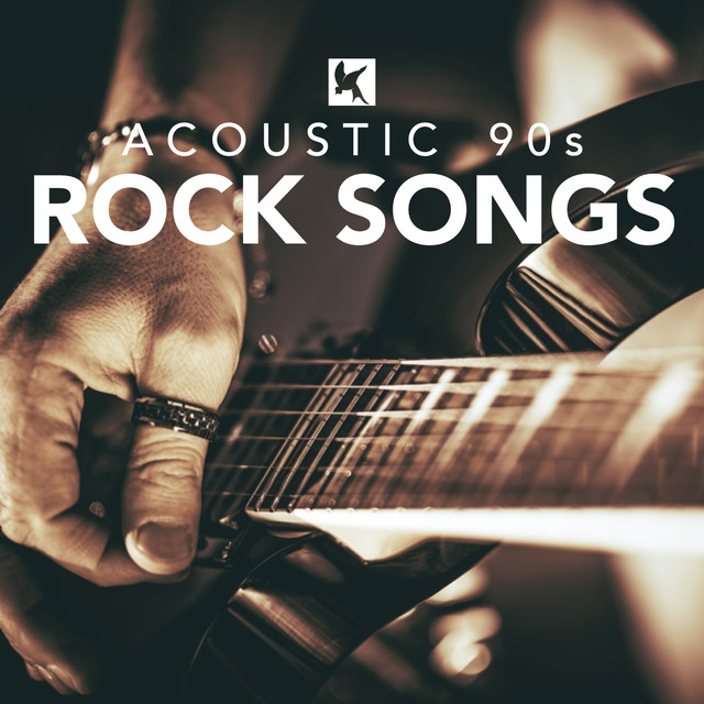 Acoustic 90s Rock Songs by Various Artists on Spotify