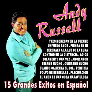 Andy Russell 15 Grandes Exitos en Español album
