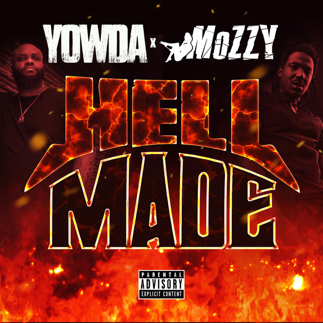 Album cover for Hell Made by Yowda, Mozzy