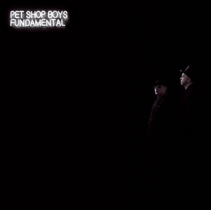 Fundamental - Pet Shop Boys