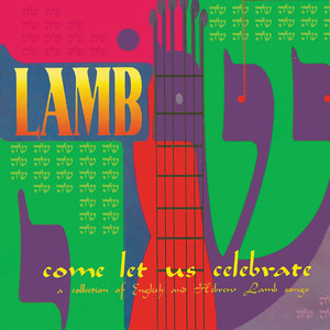 Come Let Us Celebrate album