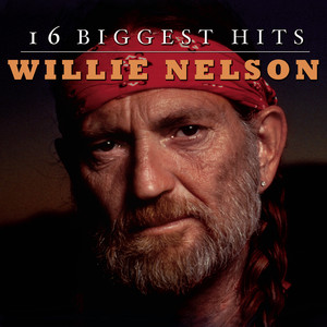 Willie Nelson - 16 Biggest Hits - Willie Nelson