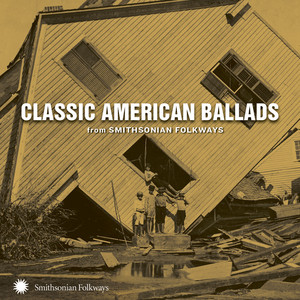 Classic American Ballads from Smithsonian Folkways Albumcover