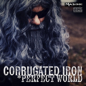 Corrugated Iron Perfect World cover