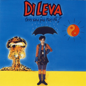 DiLeva, Vem ska jag tro på? på Spotify