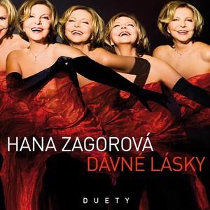 Hana Zagorová - Dávné lásky / Duety