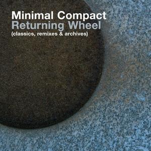 Returning Wheel (The Best Of Minimal Compact) album