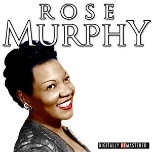 The Classic Years of Rose Murphy album