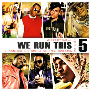 We Run This, Vol. 5  - B.o.B