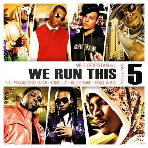 We Run This, Vol. 5  - B.o.B