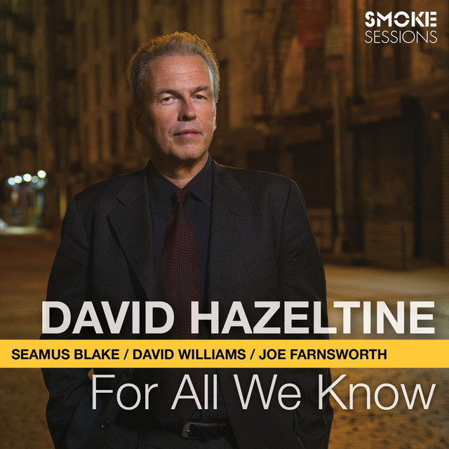 For All We Know (feat. Seamus Blake, David Williams & Joe Farnsworth) Albumcover