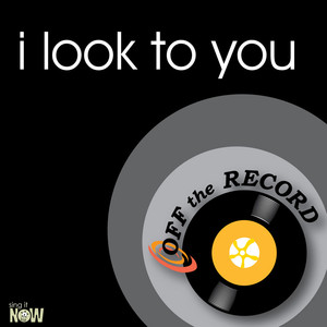 Off The Record I Look to You cover