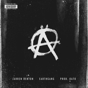 Anarchy (feat. EARTHGANG) - Single