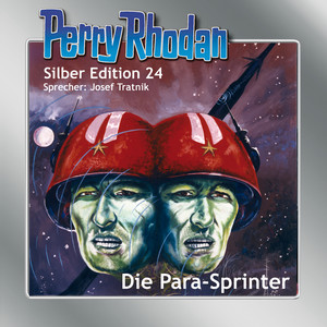 Die Para-Sprinter - Perry Rhodan - Silber Edition 24 Hörbuch kostenlos