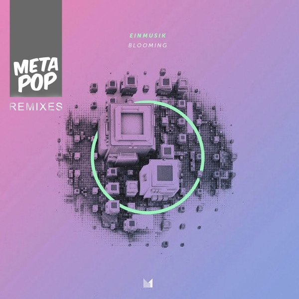 Blooming: MetaPop Remixes